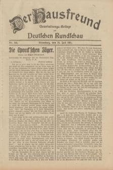 Der Hausfreund : Unterhaltungs-Beilage zur Deutschen Rundschau. 1931, Nr. 169 (26 Juli)