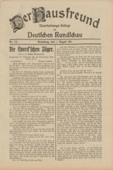Der Hausfreund : Unterhaltungs-Beilage zur Deutschen Rundschau. 1931, Nr. 174 (1 August)