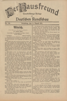 Der Hausfreund : Unterhaltungs-Beilage zur Deutschen Rundschau. 1931, Nr. 182 (11 August)