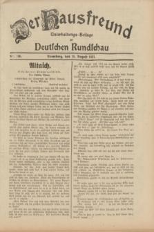 Der Hausfreund : Unterhaltungs-Beilage zur Deutschen Rundschau. 1931, Nr. 186 (15 August)