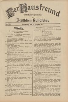 Der Hausfreund : Unterhaltungs-Beilage zur Deutschen Rundschau. 1931, Nr. 190 (21 August)