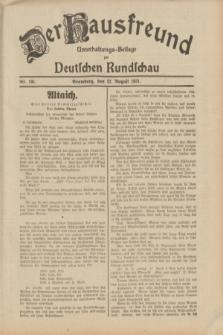 Der Hausfreund : Unterhaltungs-Beilage zur Deutschen Rundschau. 1931, Nr. 191 (22 August)