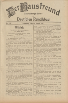 Der Hausfreund : Unterhaltungs-Beilage zur Deutschen Rundschau. 1931, Nr. 197 (29 August)