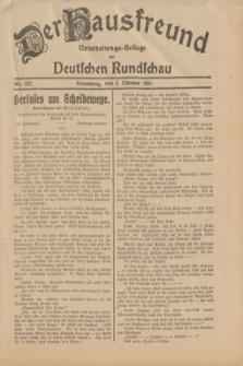 Der Hausfreund : Unterhaltungs-Beilage zur Deutschen Rundschau. 1931, Nr. 227 (3 Oktober)