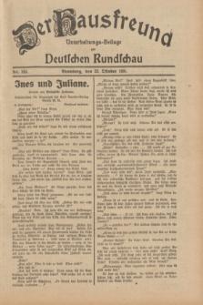 Der Hausfreund : Unterhaltungs-Beilage zur Deutschen Rundschau. 1931, Nr. 243 (22 Oktober)