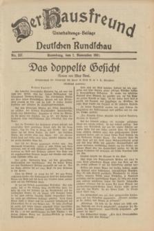 Der Hausfreund : Unterhaltungs-Beilage zur Deutschen Rundschau. 1931, Nr. 257 (7 November)