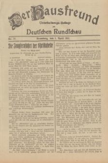 Der Hausfreund : Unterhaltungs-Beilage zur Deutschen Rundschau. 1932, Nr. 77 (5 April)
