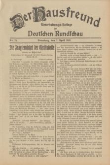 Der Hausfreund : Unterhaltungs-Beilage zur Deutschen Rundschau. 1932, Nr. 79 (7 April)