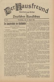 Der Hausfreund : Unterhaltungs-Beilage zur Deutschen Rundschau. 1932, Nr. 82 (10 April)