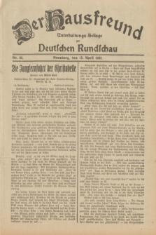Der Hausfreund : Unterhaltungs-Beilage zur Deutschen Rundschau. 1932, Nr. 84 (13 April)