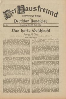 Der Hausfreund : Unterhaltungs-Beilage zur Deutschen Rundschau. 1932, Nr. 88 (17 April)