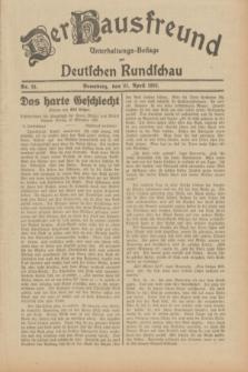 Der Hausfreund : Unterhaltungs-Beilage zur Deutschen Rundschau. 1932, Nr. 91 (21 April)