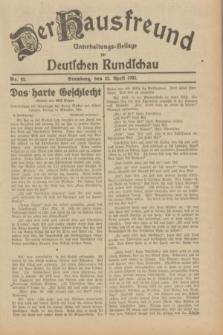 Der Hausfreund : Unterhaltungs-Beilage zur Deutschen Rundschau. 1932, Nr. 92 (22 April)