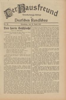 Der Hausfreund : Unterhaltungs-Beilage zur Deutschen Rundschau. 1932, Nr. 93 (23 April)