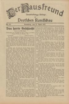 Der Hausfreund : Unterhaltungs-Beilage zur Deutschen Rundschau. 1932, Nr. 96 (27 April)