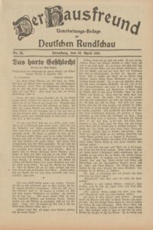 Der Hausfreund : Unterhaltungs-Beilage zur Deutschen Rundschau. 1932, Nr. 98 (29 April)