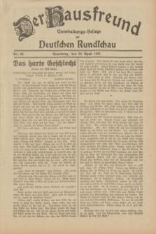 Der Hausfreund : Unterhaltungs-Beilage zur Deutschen Rundschau. 1932, Nr. 99 (30 April)