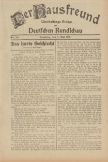 Der Hausfreund : Unterhaltungs-Beilage zur Deutschen Rundschau. 1932, Nr. 101 (3 Mai)