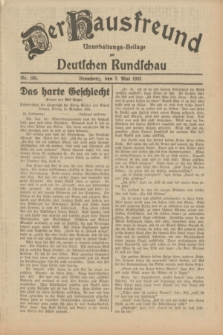 Der Hausfreund : Unterhaltungs-Beilage zur Deutschen Rundschau. 1932, Nr. 103 (7 Mai)