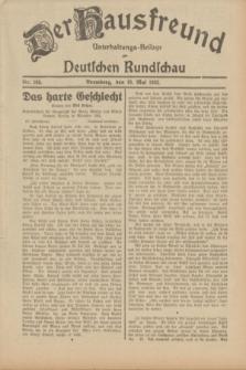 Der Hausfreund : Unterhaltungs-Beilage zur Deutschen Rundschau. 1932, Nr. 105 (10 Mai)