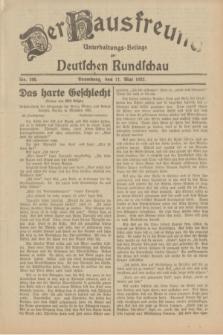 Der Hausfreund : Unterhaltungs-Beilage zur Deutschen Rundschau. 1932, Nr. 106 (11 Mai)