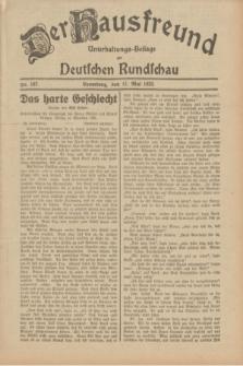 Der Hausfreund : Unterhaltungs-Beilage zur Deutschen Rundschau. 1932, Nr. 107 (12 Mai)