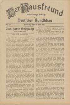 Der Hausfreund : Unterhaltungs-Beilage zur Deutschen Rundschau. 1932, Nr. 108 (13 Mai)