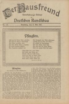 Der Hausfreund : Unterhaltungs-Beilage zur Deutschen Rundschau. 1932, Nr. 110 (15 Mai)