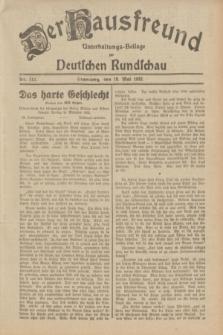 Der Hausfreund : Unterhaltungs-Beilage zur Deutschen Rundschau. 1932, Nr. 112 (19 Mai)
