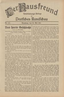 Der Hausfreund : Unterhaltungs-Beilage zur Deutschen Rundschau. 1932, Nr. 113 (20 Mai)