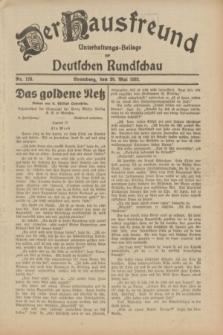 Der Hausfreund : Unterhaltungs-Beilage zur Deutschen Rundschau. 1932, Nr. 120 (29 Mai)