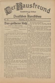 Der Hausfreund : Unterhaltungs-Beilage zur Deutschen Rundschau. 1932, Nr. 121 (31 Mai)