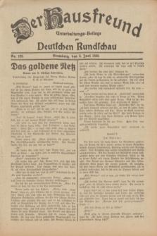 Der Hausfreund : Unterhaltungs-Beilage zur Deutschen Rundschau. 1932, Nr. 123 (2 Juni)