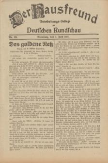 Der Hausfreund : Unterhaltungs-Beilage zur Deutschen Rundschau. 1932, Nr. 125 (4 Juni)
