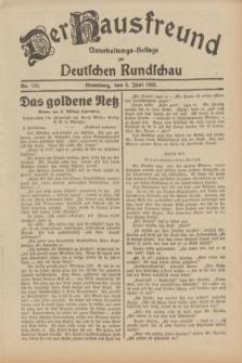 Der Hausfreund : Unterhaltungs-Beilage zur Deutschen Rundschau. 1932, Nr. 126 (5 Juni)