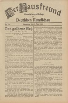 Der Hausfreund : Unterhaltungs-Beilage zur Deutschen Rundschau. 1932, Nr. 128 (8 Juni)