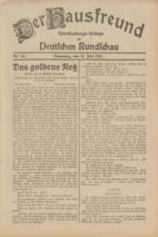 Der Hausfreund : Unterhaltungs-Beilage zur Deutschen Rundschau. 1932, Nr. 130 (10 Juni)