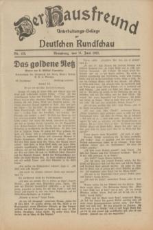 Der Hausfreund : Unterhaltungs-Beilage zur Deutschen Rundschau. 1932, Nr. 133 (14 Juni)