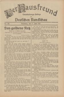 Der Hausfreund : Unterhaltungs-Beilage zur Deutschen Rundschau. 1932, Nr. 136 (17 Juni)