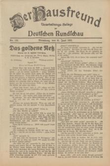 Der Hausfreund : Unterhaltungs-Beilage zur Deutschen Rundschau. 1932, Nr. 139 (21 Juni)