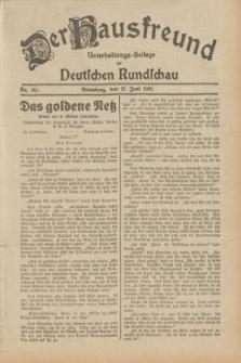 Der Hausfreund : Unterhaltungs-Beilage zur Deutschen Rundschau. 1932, Nr. 141 (23 Juni)