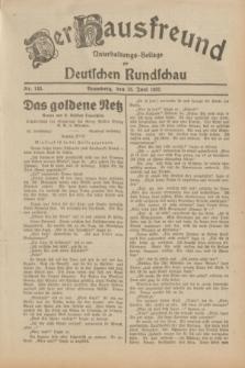 Der Hausfreund : Unterhaltungs-Beilage zur Deutschen Rundschau. 1932, Nr. 143 (25 Juni)