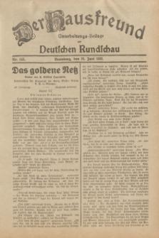 Der Hausfreund : Unterhaltungs-Beilage zur Deutschen Rundschau. 1932, Nr. 145 (28 Juni)