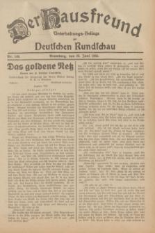 Der Hausfreund : Unterhaltungs-Beilage zur Deutschen Rundschau. 1932, Nr. 146 (29 Juni)