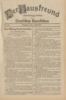 Der Hausfreund : Unterhaltungs-Beilage zur Deutschen Rundschau. 1932, Nr. 149 (3 Juli)