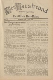 Der Hausfreund : Unterhaltungs-Beilage zur Deutschen Rundschau. 1932, Nr. 151 (6 Juli)