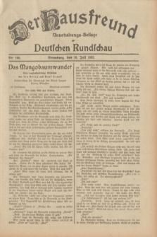 Der Hausfreund : Unterhaltungs-Beilage zur Deutschen Rundschau. 1932, Nr. 160 (16 Juli)