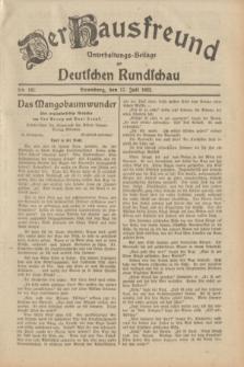 Der Hausfreund : Unterhaltungs-Beilage zur Deutschen Rundschau. 1932, Nr. 161 (17 Juli)