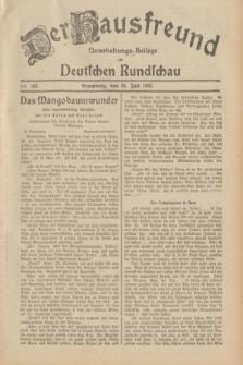 Der Hausfreund : Unterhaltungs-Beilage zur Deutschen Rundschau. 1932, Nr. 163 (20 Juli)