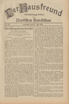 Der Hausfreund : Unterhaltungs-Beilage zur Deutschen Rundschau. 1932, Nr. 165 (22 Juli)